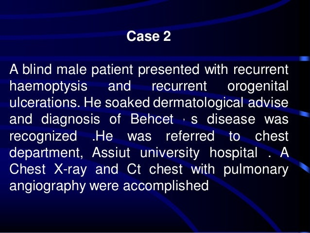 Behcet Disease Clinical Presentation: History, Physical ...