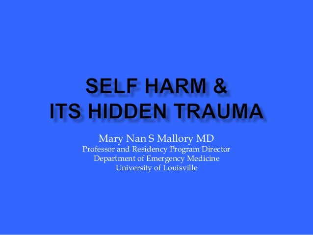 Mary Nan S Mallory MD Professor and Residency Program Director Department of Emergency Medicine University of Louisville