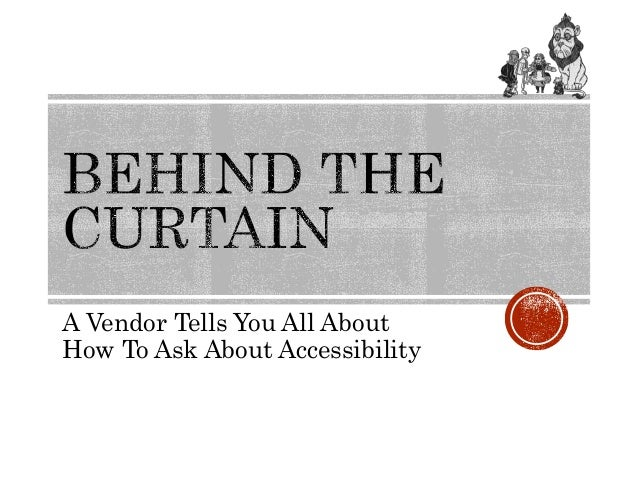 A Vendor Tells You All About How To Ask About Accessibility