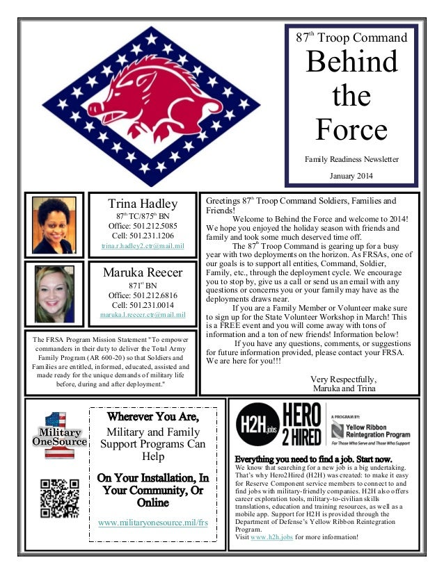 87th Troop Command  Behind the Force Family Readiness Newsletter January 2014  Trina Hadley 87th TC/875th BN Office: 501.2...
