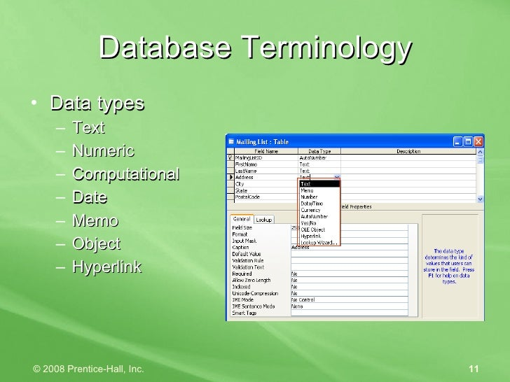 Database Terminology <ul><li>Data types </li></ul><ul><ul><li>Text </li></ul></ul><ul><ul><li>Numeric </li></ul></ul><ul><...