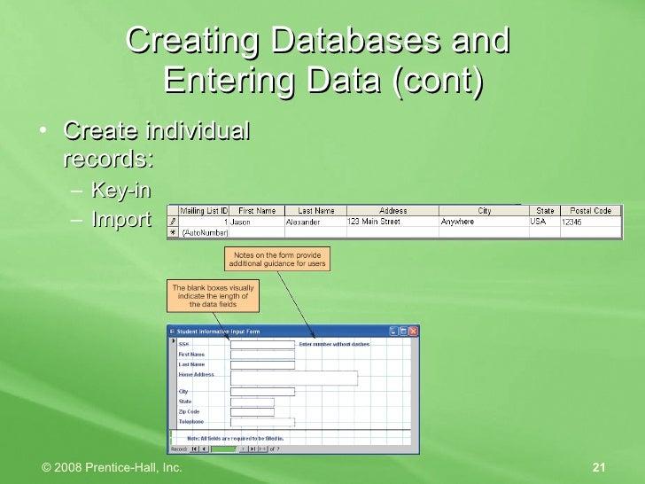 Creating Databases and  Entering Data (cont) <ul><li>Create individual records: </li></ul><ul><ul><li>Key-in </li></ul></u...