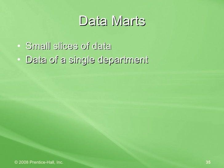 <ul><li>Small slices of data </li></ul><ul><li>Data of a single department </li></ul>Data Marts