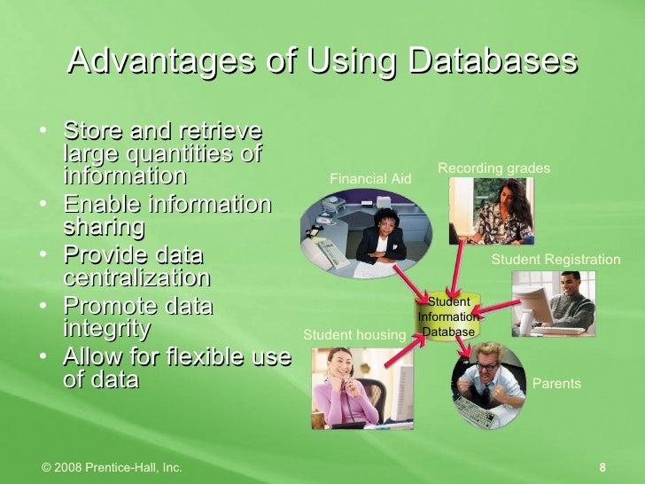 Advantages of Using Databases <ul><li>Store and retrieve large quantities of information </li></ul><ul><li>Enable informat...