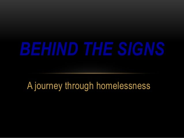 BEHIND THE SIGNSA journey through homelessness