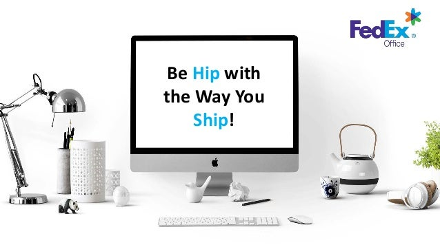 Be Hip with the Way You Ship!