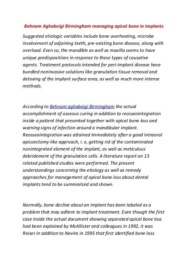 Behnam Aghabeigi Birmingham managing apical bone in ImplantsSuggested etiologic variables include bone overheating, microb...