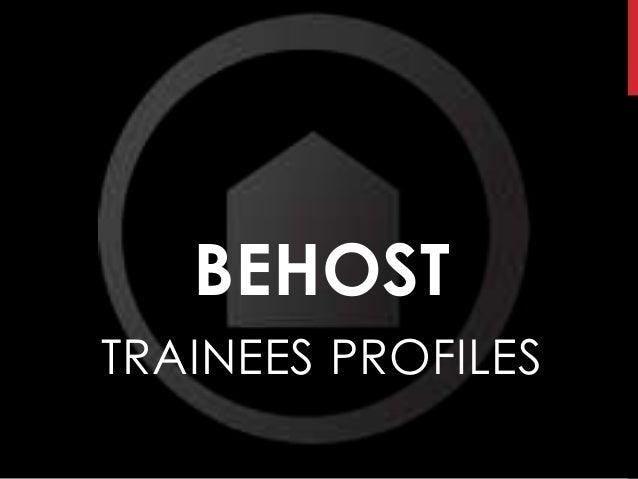BEHOSTTRAINEES PROFILES