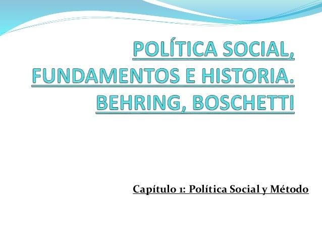 Capítulo 1: Política Social y Método