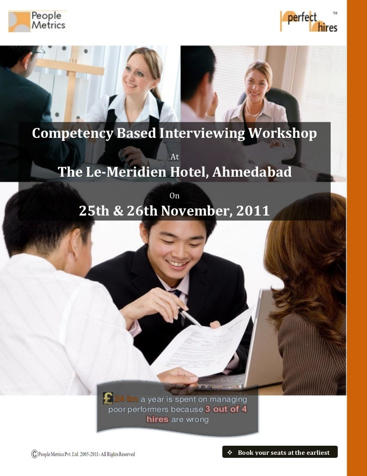 Competency Based Interviewing Workshop                         At   The Le-Meridien Hotel, Ahmedabad                      ...