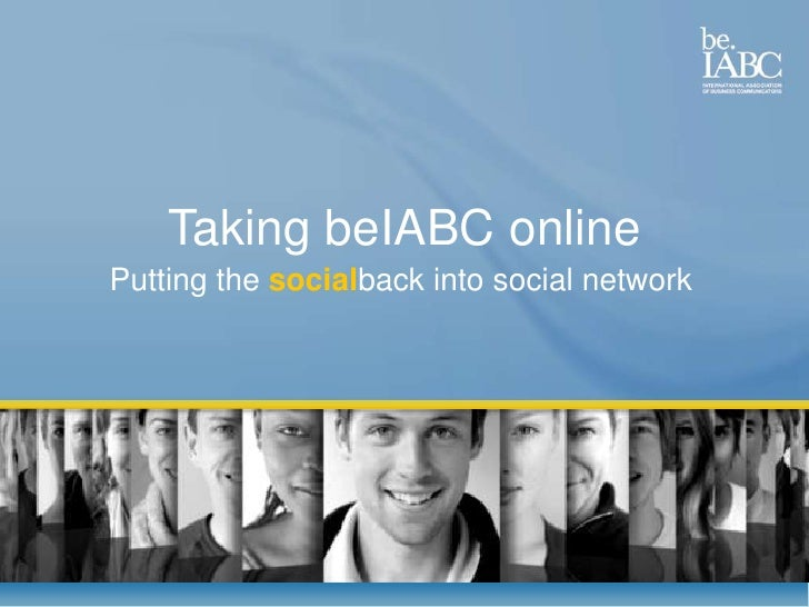 Taking beIABC online<br />Putting the socialback into social network<br />