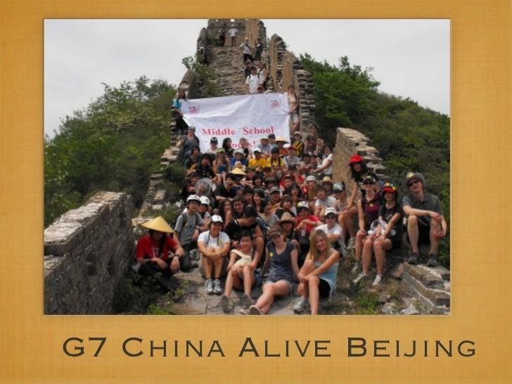 G7 China Alive Beijing