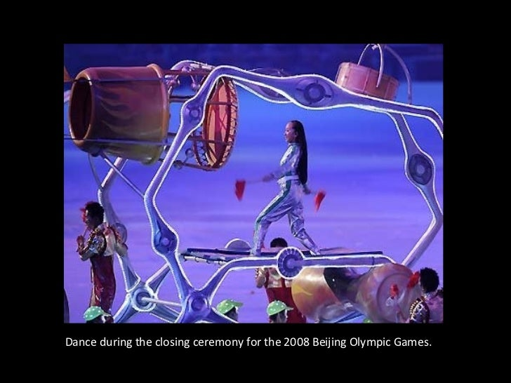 Dance during the closing ceremony for the 2008 Beijing Olympic Games.