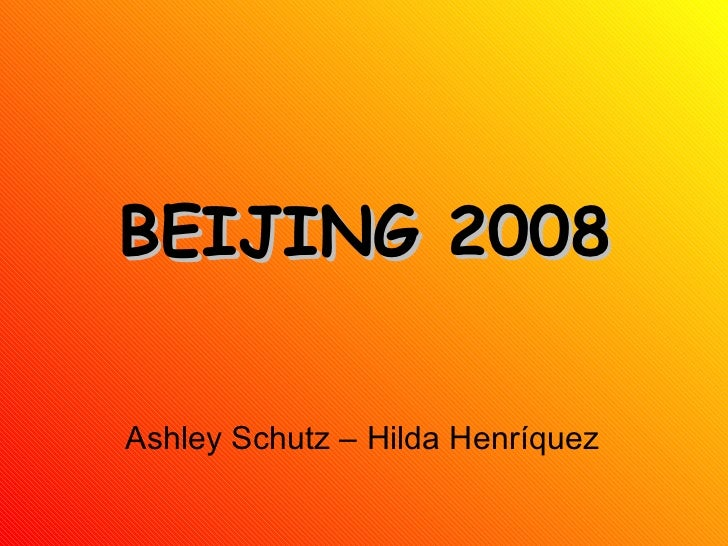 BEIJING 2008 Ashley Schutz – Hilda Henríquez