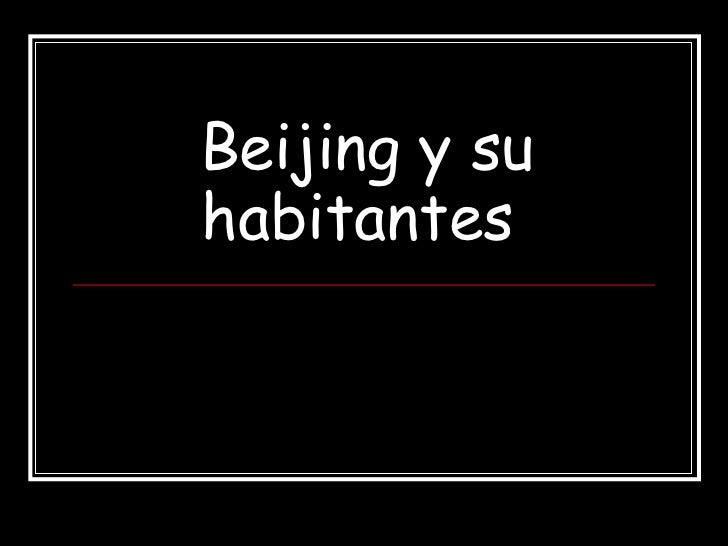 Beijing y su habitantes