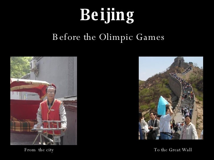 Beijing From  the city To the Great Wall Before the Olimpic Games