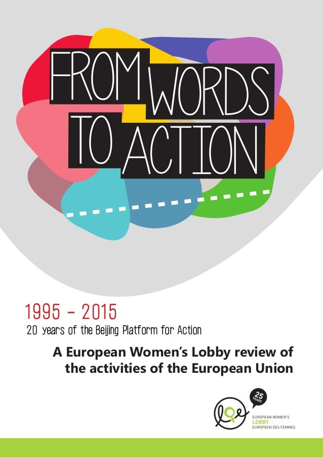 1995 - 2015  A European Women's Lobby review of the activities of the European Union  20 years of the Beijing Platform for...