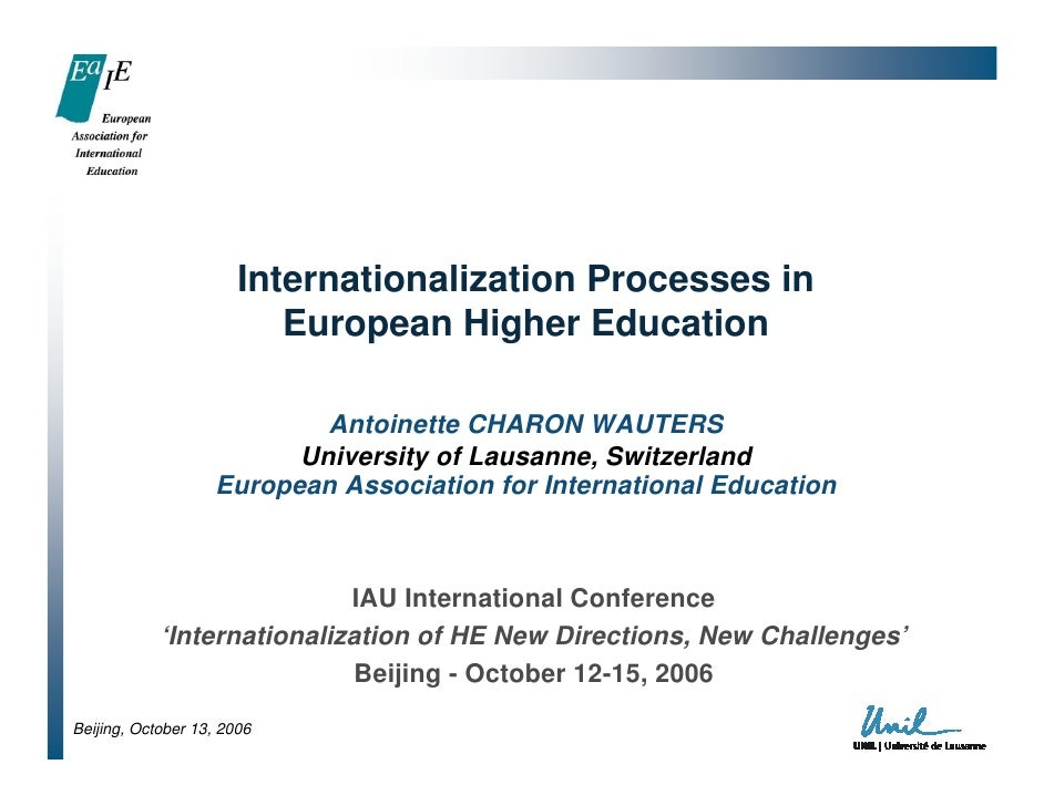 Internationalization Processes in                          European Higher Education                            Antoinette...