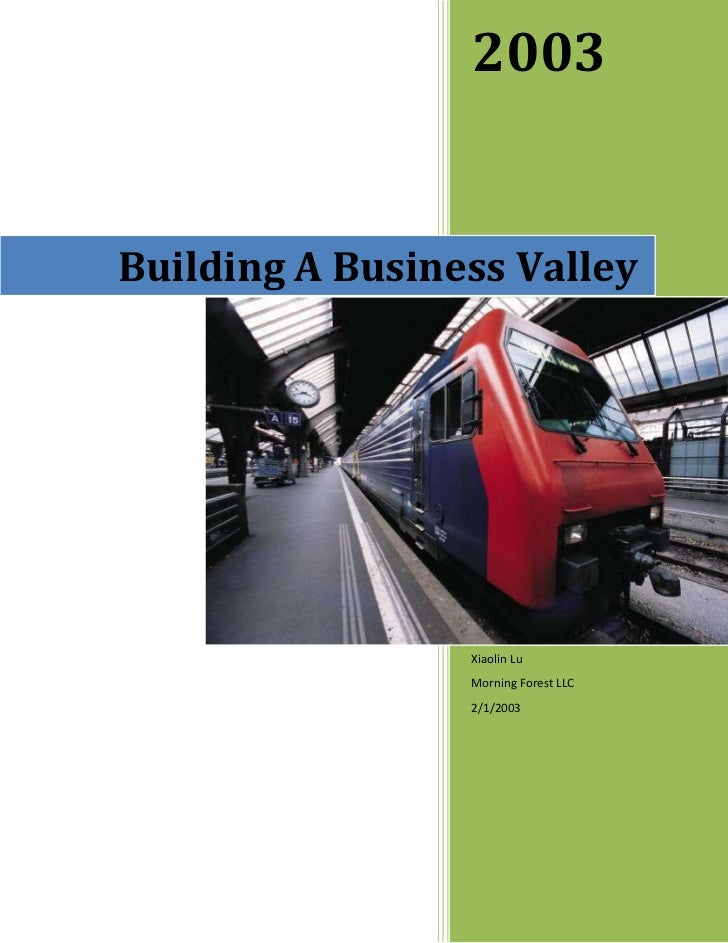 2003Building A Business Valley                 Xiaolin Lu                 Morning Forest LLC                 2/1/2003