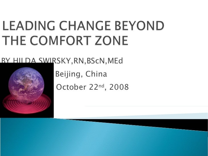 BY HILDA SWIRSKY,RN,BScN,MEd Beijing, China Beijing, Chin  October 22 nd , 2008