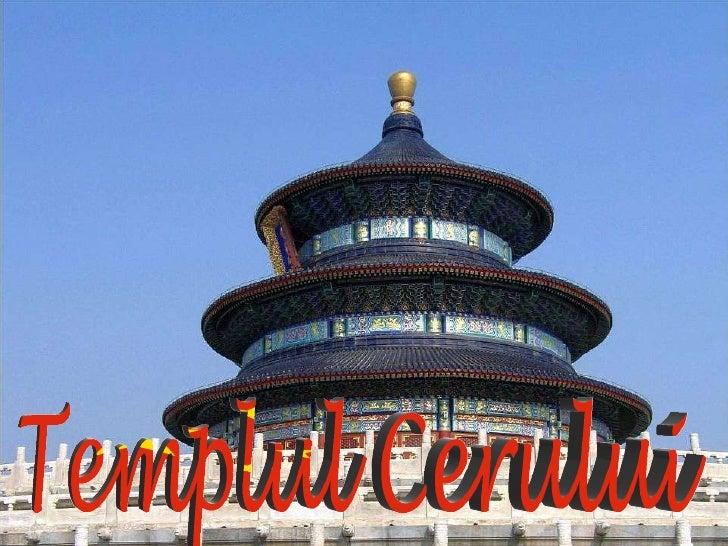 Templul Cerului (Tiantan) Templul Cerului