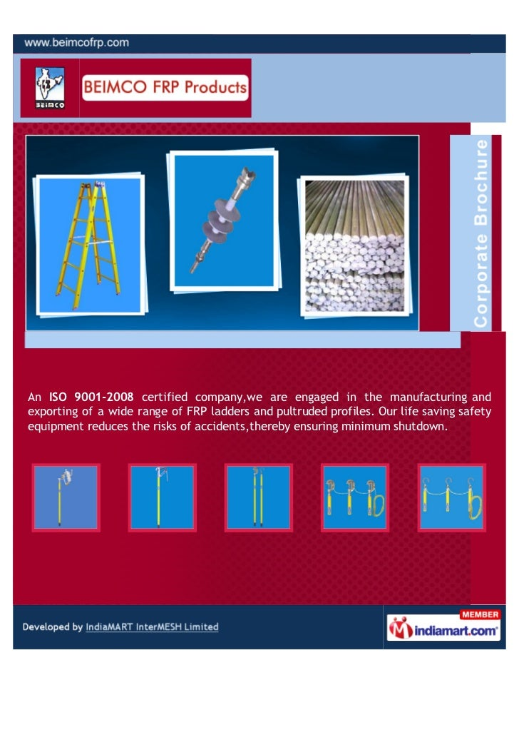 An ISO 9001-2008 certified company,we are engaged in the manufacturing andexporting of a wide range of FRP ladders and pul...