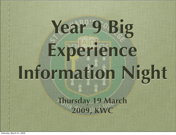 Year 9 Big                     Experience                 Information Night                            Thursday 19 March  ...
