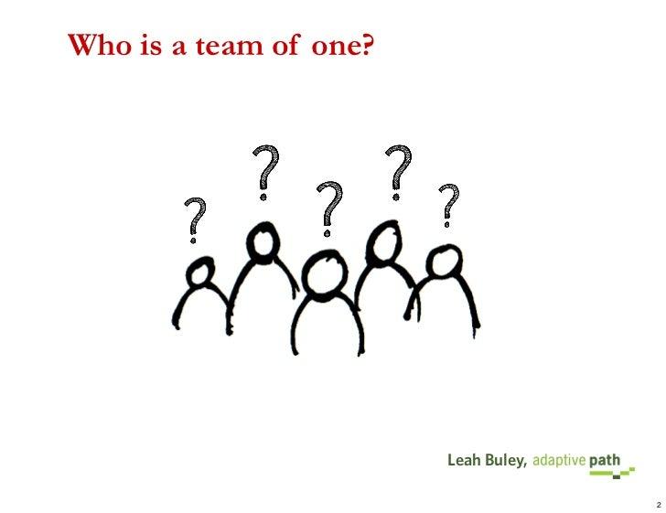 UX Team of One @ UX Week 2008 Slide 2