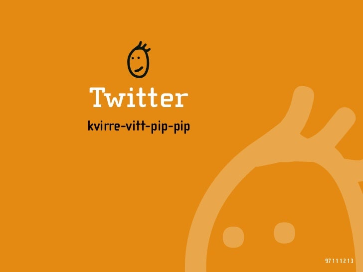 R Twitter kvirre-vitt-pip-pip                           97 11 12 13