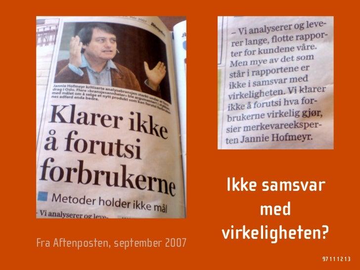 Ikke samsvar                                        med                                   virkeligheten? Fra Aftenposten, ...