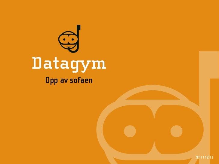 D Datagym  Opp av sofaen                      97 11 12 13