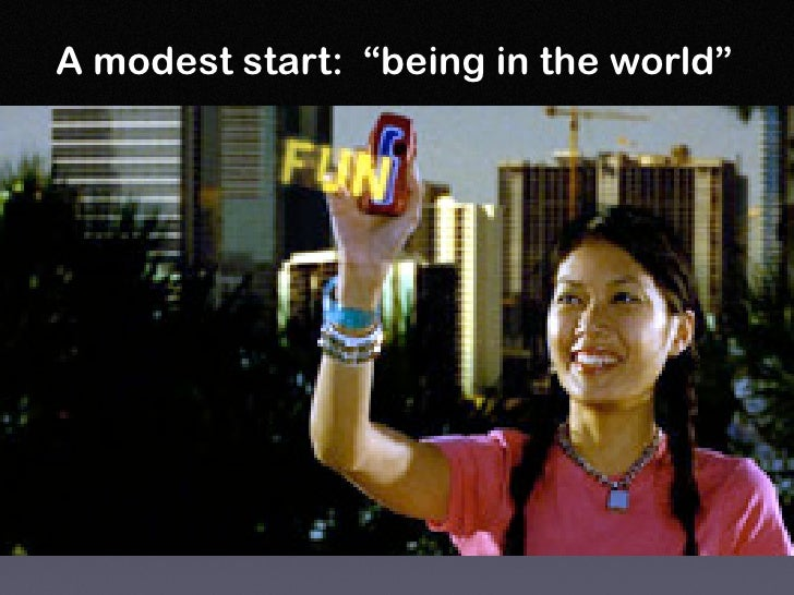 """A modest start: """"being in the world"""""""
