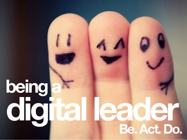 beinga Be.Act.Do. digitalleader