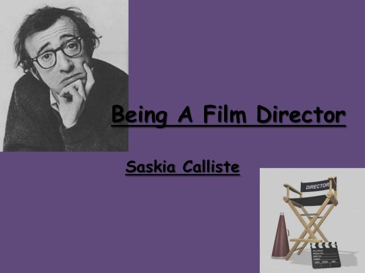 Being A Film Director Saskia Calliste
