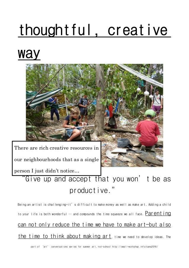 part of 'art' conversations series for summer art, not-school http://small-workshop.info/sans2016/ thoughtful, creative wa...