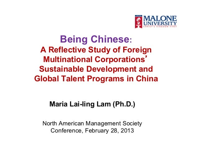 Being Chinese: A Reflective Study of Foreign  Multinational Corporations' Sustainable Development andGlobal Talent Program...