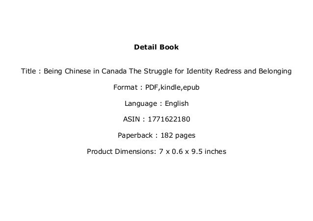 The Struggle for Identity Redress and Belonging Being Chinese in Canada