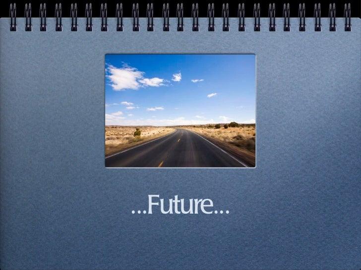 ...Future...