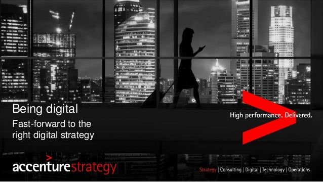 Being digital Fast-forward to the right digital strategy