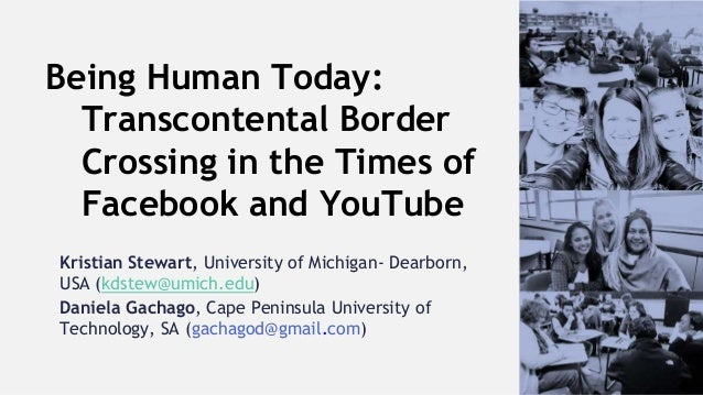 Kristian Stewart, University of Michigan- Dearborn, USA (kdstew@umich.edu) Daniela Gachago, Cape Peninsula University of T...