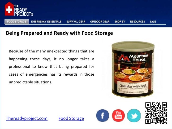 Being Prepared and Ready with Food Storage Because of the many unexpected things that are happening these days, it no long...