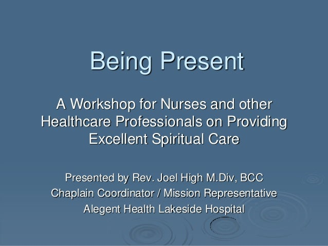 a introduction of spiritual nursing care and spirituality Introduction spirituality has been an important element of health and healing since discusses qualities of spiritual nursing care which include 'being the issue of incorporating spirituality in clinical care seems to be a very appropriate situation to apply this rendering of the.