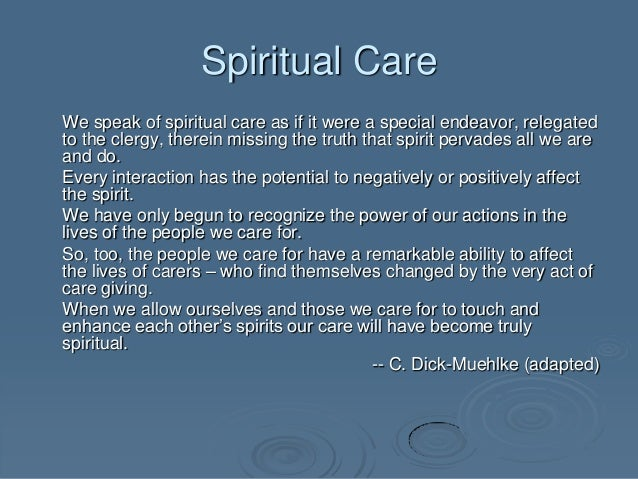 Spirituality nursing and spiritual care