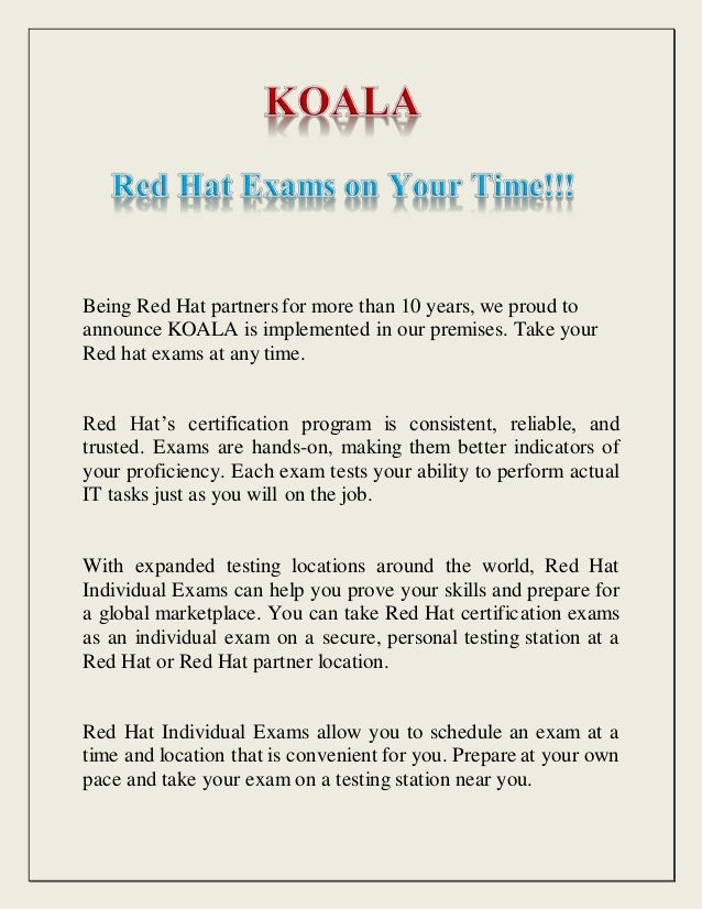 Koala Red Hat Exams On Your Time