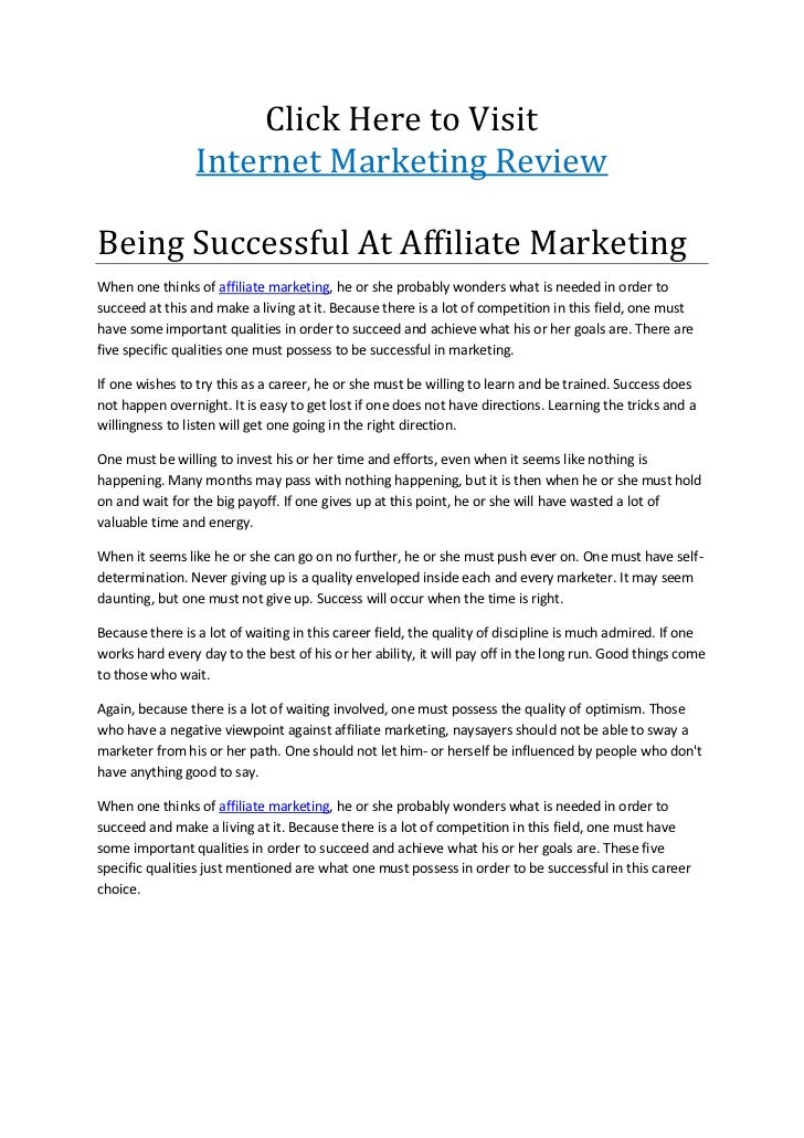Click Here to Visit                 Internet Marketing ReviewBeing Successful At Affiliate MarketingWhen one thinks of aff...