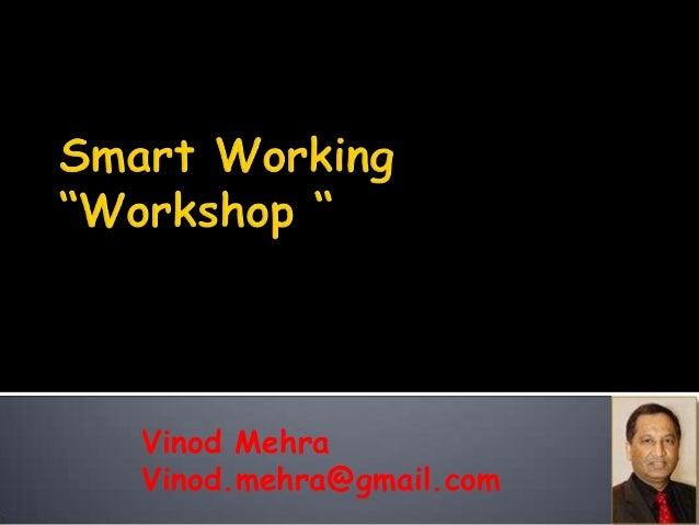 Vinod MehraVinod.mehra@gmail.com