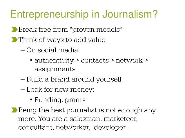 Being the best journalist is not good enough
