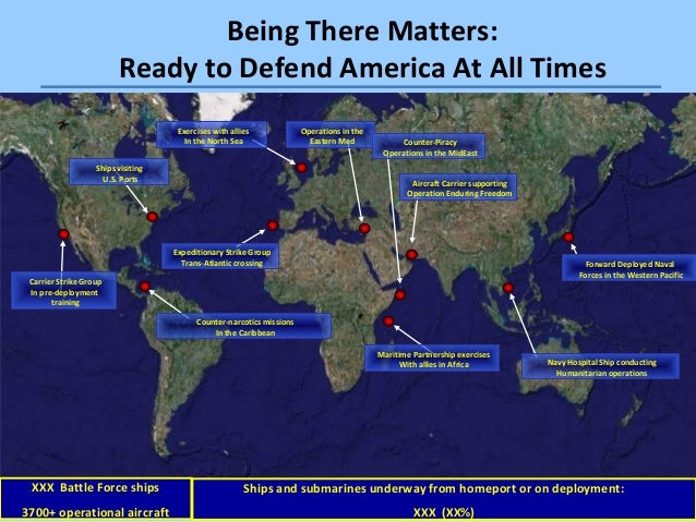 Being There Matters The US Navys Mission Presentation - Us navy ship map