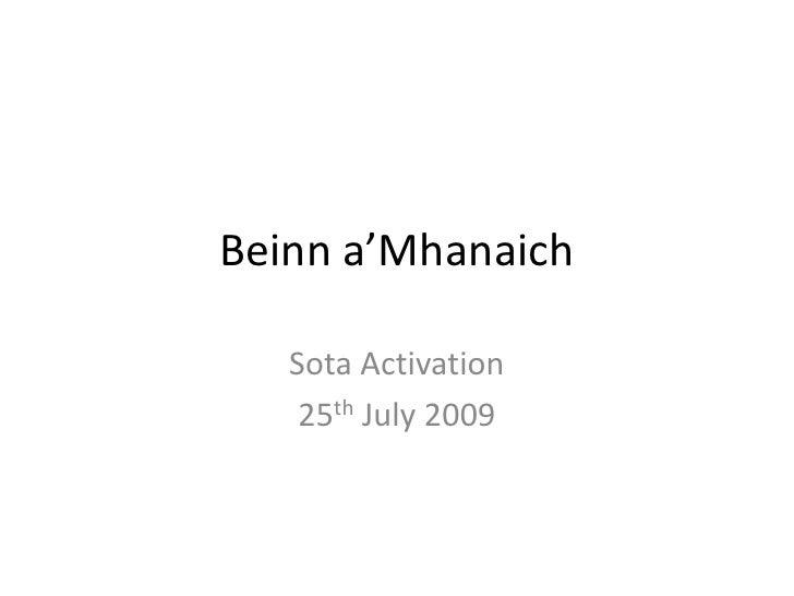 Beinna'Mhanaich<br />Sota Activation<br />25th July 2009<br />