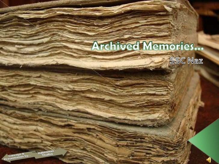 Archived Memories…<br />SSC Naz<br />